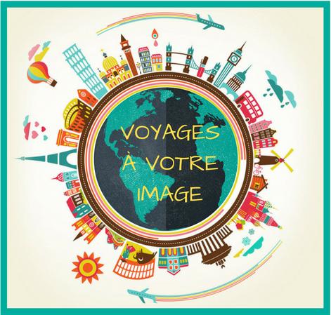 Voyages à votre image
